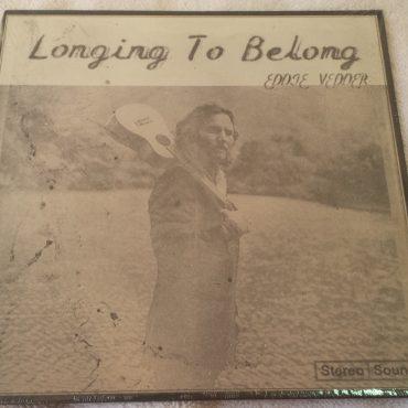 Eddie Vedder, Longing To Belong, Brand New Vinyl 7″ Single, Monkeywrench, 2011 USA