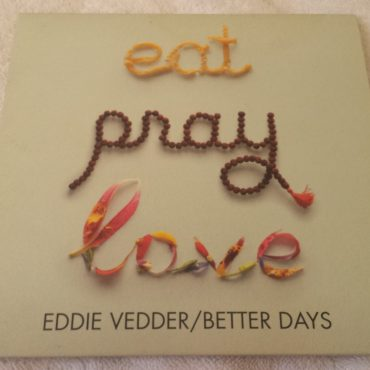 Eddie Vedder, Better Days, 7″ Vinyl Single, Limited Edition, Island 2751 192 2010 UK