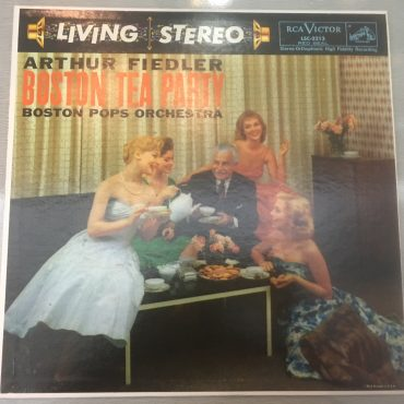 Arthur Fiedler, Boston Pops Orchestra ‎– Boston Tea Party, Vinyl LP, RCA Victor Red Seal ‎– LSC-2213, USA