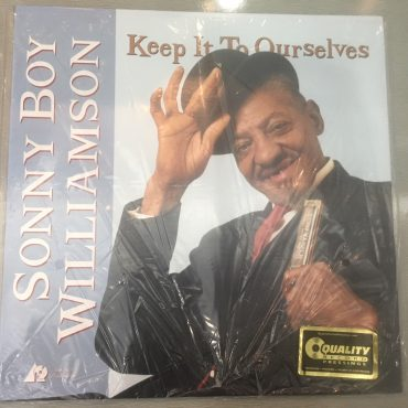 Sonny Boy Williamson ‎– Keep It To Ourselves, Vinyl LP, Analogue Productions ‎– APB 036, 2012, USA