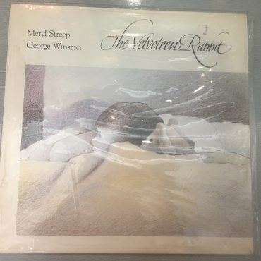 Meryl Streep / George Winston ‎– The Velveteen Rabbit, Brand New Vinyl LP, Dancing Cat Records ‎– DC-3007, 1985, USA