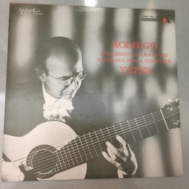 Rodrigo / Yepes – Concierto De Aranjuez / Fantasia For A Courtier, Vinyl LP, Ace Of Diamonds – SDD 2163, 1970, Canada