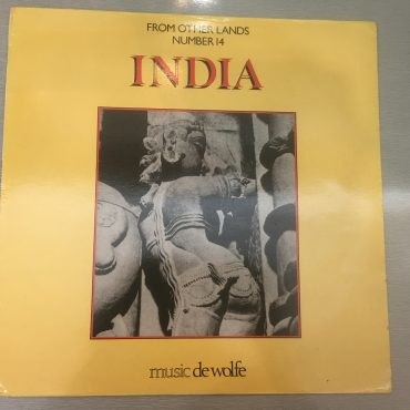 John Leach / Francis Silkstone ‎– From Other Lands No. 14 – India, Vinyl LP, Music De Wolfe ‎– DWS/LP 3518, 1984, UK