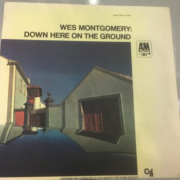 Wes Montgomery – Down Here On The Ground, Vinyl LP, CTI Records – SP-3006, 1968, USA