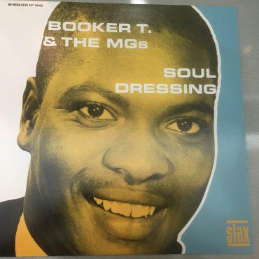 Booker T. & The MGs, Soul Dressing, Mono Vinyl LP, Sundazed Music – LP 5042, 2000, USA