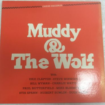 Various ‎– Muddy & The Wolf, Vinyl LP, Chess ‎– CH-9100, 1984, USA