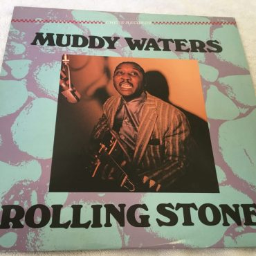 Muddy Waters – Rolling Stone, Vinyl LP, Chess – CH-9101, 1984, USA