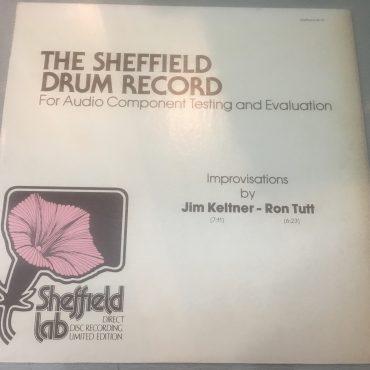Jim Keltner / Ron Tutt – The Sheffield Drum Record, Vinyl LP, Sheffield Lab – LAB-14, 1981, USA