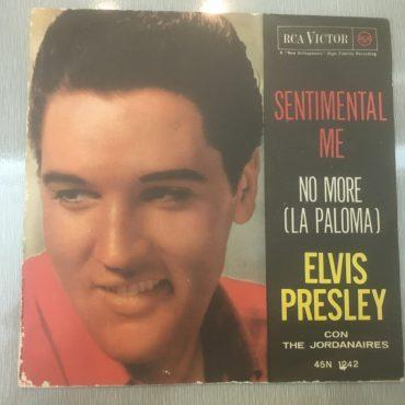 Elvis Presley Con The Jordanaires – No More La (Paloma) / Sentimental Me, 7″ Vinyl, RCA Victor – 45N 1242, 1962, Italy