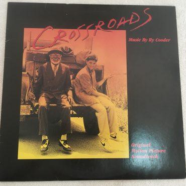 Ry Cooder, Crossroads – Original Soundtrack, Japan Press Vinyl LP, Warner Bros. Records – P-13293, 1986, no OBI