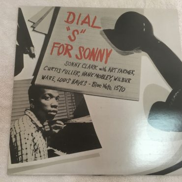 "Sonny Clark – Dial ""S"" For Sonny, Japan Press Mono Vinyl LP, Blue Note – BLP 1570, 1990, no OBI"
