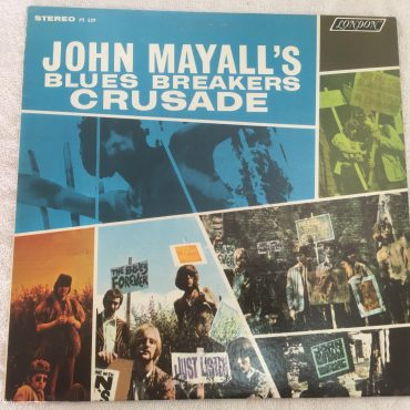 John Mayall's Bluesbreakers ‎– Crusade, Mono Vinyl LP, London Records ‎– PS 529, 1967, USA