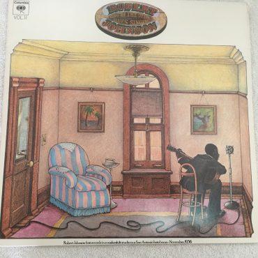 Robert Johnson – King Of The Delta Blues Singers, Vol. II, Mono Vinyl LP, Columbia – PC 30034, 1981, USA