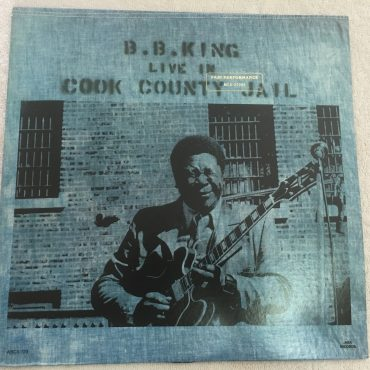 B.B. King, Live In Cook County Jail, Vinyl LP, MCA Records ‎– ABCS-723, 1980, USA