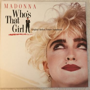 Madonna – Who's That Girl (Original Motion Picture Soundtrack), Vinyl LP, Sire – 925 611-1, 1987, USA
