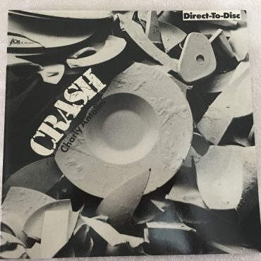 Charly Antolini – Crash, Vinyl LP,  Jeton – 100.3317, 1981, Germany