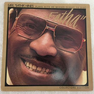 "Earl ""Fatha"" Hines ‎– ""Fatha"", Vinyl LP, M & K Realtime Records ‎– RT-105, 1978, Germany"