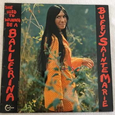Buffy Sainte-Marie ‎– She Used To Wanna Be A Ballerina, Vinyl LP, Vanguard ‎– VSD 79311, 1971, UK