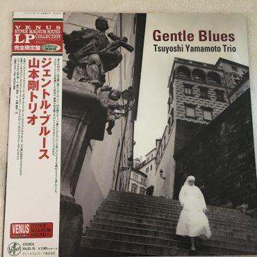 Tsuyoshi Yamamoto Trio – Gentle Blues, Japan Press Vinyl LP,  Venus Records – VHJD-75, 2013, with OBI