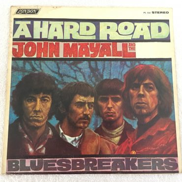 John Mayall And The Bluesbreakers ‎– A Hard Road, Vinyl LP, London Records ‎– PS-502, 1967,USA