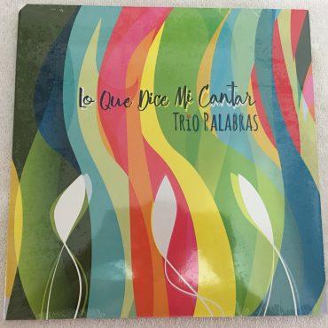Trio Palabras – Lo Que Dice Mi, Brand New Vinyl LP, Muxia Music – MUXLP101, 2019, Cuba