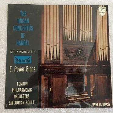 E. Power Biggs – The Organ Concertos Of Handel Op. 7 NOS. 2,3,4, Vinyl LP, Philips – 835 534 AY, 1959, Holland