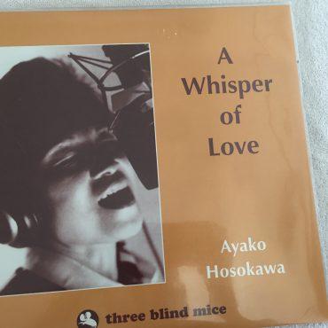 Ayako Hosokawa, A Whisper of Love, Brand New Vinyl LP, Three Blind Mice – IMP6023, 2015, USA