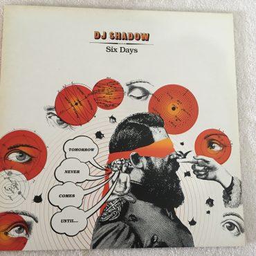 DJ Shadow – Six Days, 12″ Single Vinyl,  Island Records Group – 12 IS 807, 2002, UK