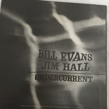 Bill Evans / Jim Hall, Undercurrent, Japan Press Vinyl LP,  United Artists Records ‎– LAX-3112, 1976, no OBI