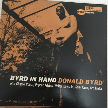 Donald Byrd – Byrd In Hand, Vinyl LP, Cadre Rouge Audiophile Edition, Blue Note – BST 84019, 1985, USA