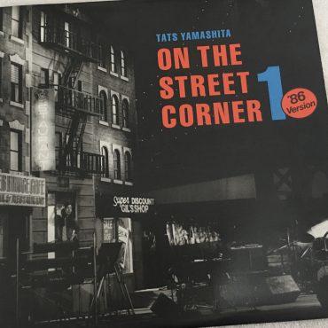 Tats Yamashita – On The Street Corner 1, Japan Press Vinyl LP, Moon Records – MOON-25003, 1986, no OBI