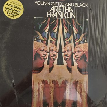 Aretha Franklin – Young, Gifted And Black, Vinyl LP, RI Pressing, Atlantic – SD 7213, 1972, USA